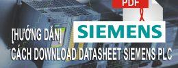 [Hướng Dẫn] Cách Download Datasheet SIEMENS PLC