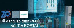 Dễ dàng lập trình PLC với TIA PORTAL